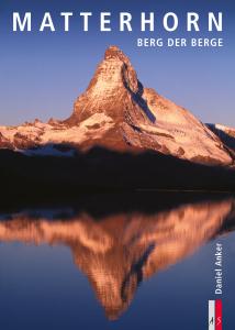 Cover Matterhorn - Berg der Berge