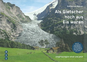 Als Gletscher noch