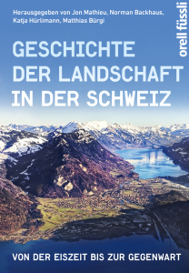 MathieuBackhausHuerlimannBuergi_LandschaftSchweiz_RZ.indd